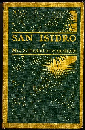 SAN ISIDRO: Crowninshield, Mrs. Schuyler,