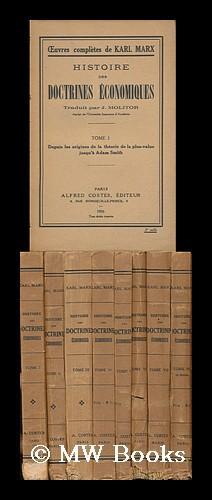 Histoire Des Doctrines Économiques / Karl Marx: Marx, Karl (1818-1883)