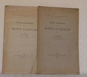 Etudes géologiques sur les Monts Lyonnais. Extrait des Annales de la Société Linnéenne de Lyon, t. ...