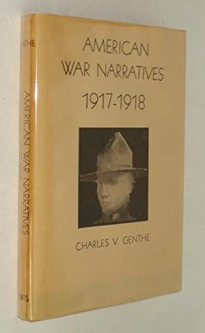 American War Narratives 1917-1918: A Study and Bibliography