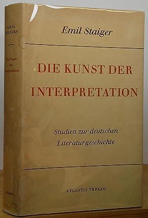 Die Kunst der Interpretation: Staiger, Emil