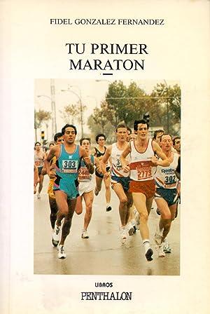 Imagen del vendedor de TU PRIMER MARATON (serie aire libre num 67) a la venta por Libreria 7 Soles