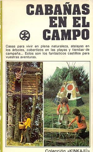 CABAÑAS EN EL CAMPO (Coleccion Kinikau num: Annie et Michel