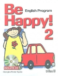 Be happy! 2. English Program. ( CD included ): Georgina Pardo Topete