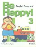 Be happy! 3. English Program. ( CD included ): Georgina Pardo Topete
