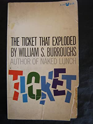 The Ticket That Exploded: William S Burroughs