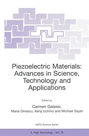 Piezoelectric Materials: Advances in Science, Technology and Applications: Maria Dinescu