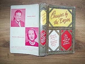 Cheaper by the Dozen: Gilbreth,Frank B. and