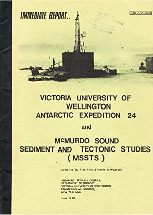 Immediate Report of Victoria University of Wellington Antarctic Expedition 24. 1979-80 and McMurdo ...