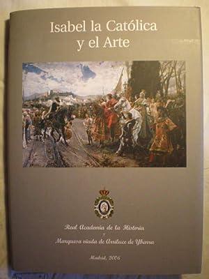 Isabel la Católica y el arte.: Gonzalo Anes y Alvarez De Castrillon, Carmen Manso Porto (coords.)