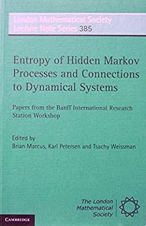 Entropy of Hidden Markov Processes and Connections: Marcus Brian; Karl