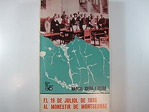 EL 19 DE JULIOL DE 1936 AL: XIFRA RIERA, NARCIS