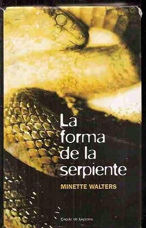 FORMA DE LA SERPIENTE - LA: WALTERS, NINETTE