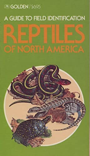 A Guide to Field Identification - Reptiles of North America.