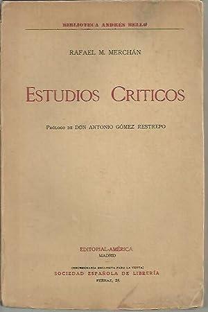 ESTUDIOS CRITICOS.: MERCHAN, Rafael M.