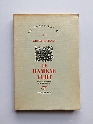 Le Rameau Vert / A Green Bough [ Exemplaire du Tirage de Tête ]: FAULKNER William