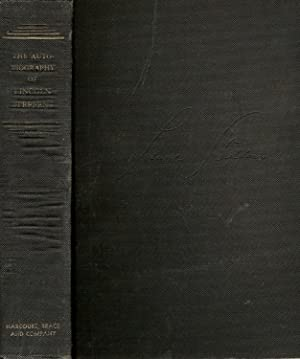 THE AUTOBIOGRAPHY OF LINCOLN STEFFENS.: Steffens, Lincoln.