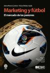 Marketing y fútbol. El mercado de las: Molero Ayala, Víctor;