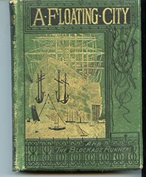 A Floating City and the Blockade Runners: Jules Verne