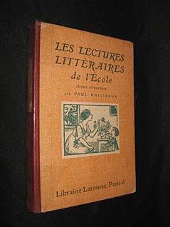 Les lectures littéraires de l'Ecole (cours élémentaire): Philippon Paul