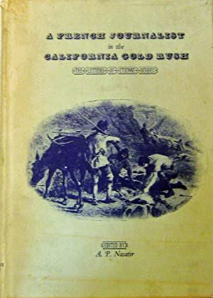 A French Journalist in the California Gold: California Gold Rush