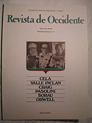 Revista De Occidente nº 4 - Febrero 1976 : Cela. Valle Inclán. Craig. Pasolini. Borau. Orwell: ...