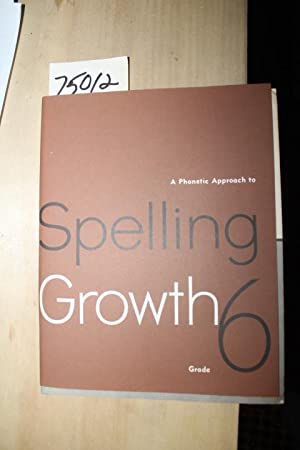 A Phonetical GRADE SIX Approach to Spelling: Mason, Charles C