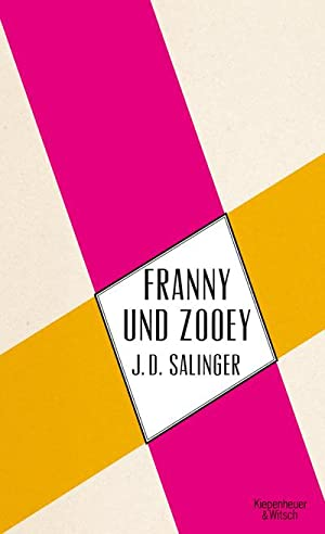 Franny und Zooey: Jerome D. Salinger
