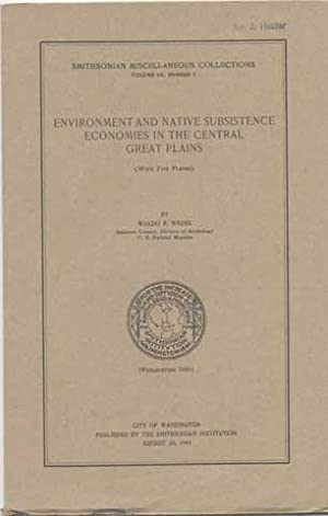Environment and Native Subsistence Economies in The: Waldo R. Wedel