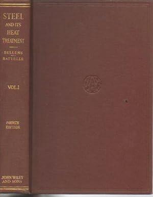 Steel and Its Heat Treatment: Volume I: Bullens, D. K.;