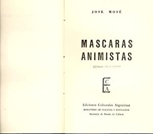 MASCARAS ANIMISTAS: Jose Mose