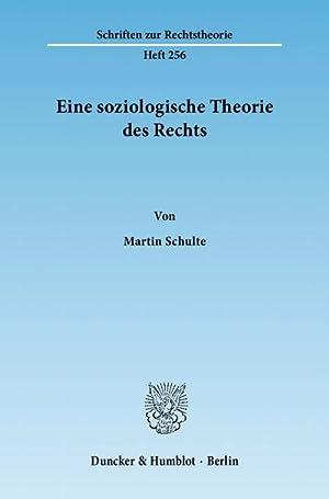 Eine soziologische Theorie des Rechts: Martin Schulte