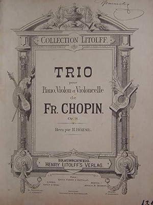 Trio pour Piano, Violon et Violoncelle. Op. 8. Revu par H. Böhme. 3 Stimmhefte (= komplett).: ...