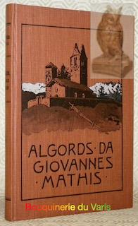 Algords insembel ad otras prosas e rimas da Giovannes Mathis (1824-1912). Publicho cun l'agüd ...
