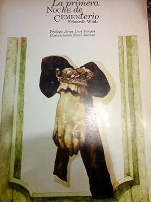 La primera noche de Cementerio. Prólogo de Jorge Luis Borges.: WILDE EDUARDO