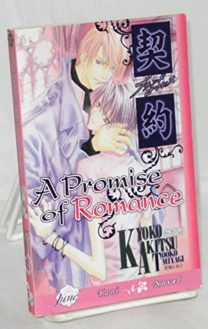 A Promise of Romance: a Yaoi novel