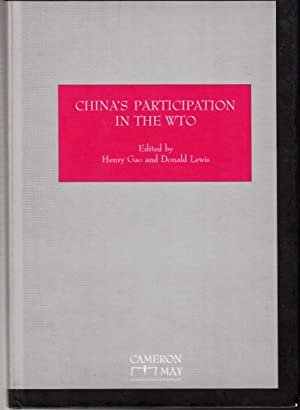 China's Participation in the WTO: Henry Gao [Editor];