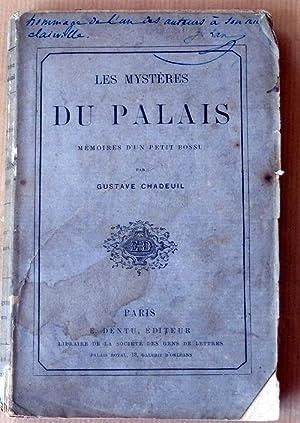 Les Mystères du Palais. Mémoires d'un petit bossu.: Chadeuil (Gustave).