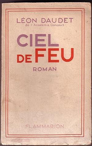CIEL DE FEU: DAUDET LEON