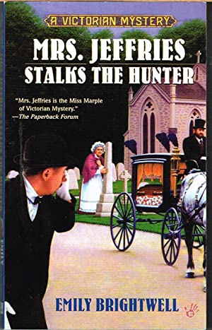 Mrs. Jeffries Stalks the Hunter; a Victorial Mystery #19