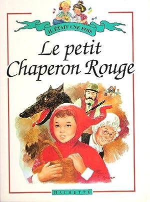 Le Petit Chaperon Rouge - Le Loup: GRIMM Jacob et