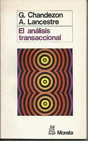 El Analisis Transaccional: CHANDEZON LANCESTRE