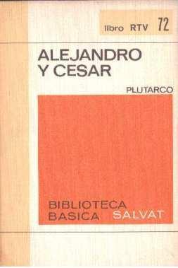 Alejandro y César: Plutarco
