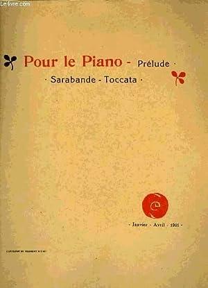 POUR LE PIANO, PRELUDE, SARABANDE, TOCCATA: DEBUSSY Claude