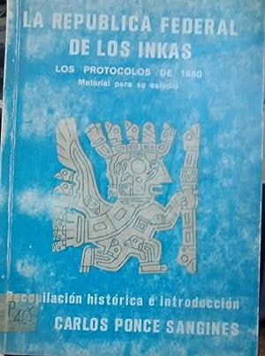 La República Federal de los Inkas. Los: Ponce Sanginés, Carlos