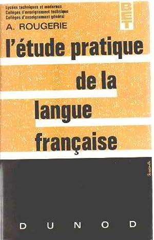 L'etude pratique de la langue française: Rougerie