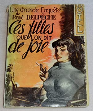 Image du vendeur pour CES FILLES QUE L'ON DIT DE JOIE mis en vente par LE BOUQUINISTE