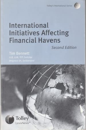 International Initiatives Affecting Financial Havens: Bennett, Tim
