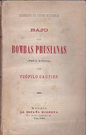 Bajo las bombas prusianas: GAUTIER, Teófilo