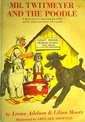 Seller image for Mr. Twitmeyer and the Poodle for sale by Basket Case Books